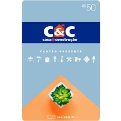 Cartão Presente R$ 50 - C&C